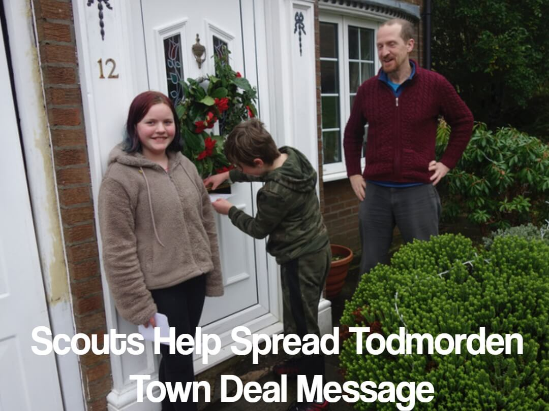 Scouts Help Spread Todmorden Town Deal Message