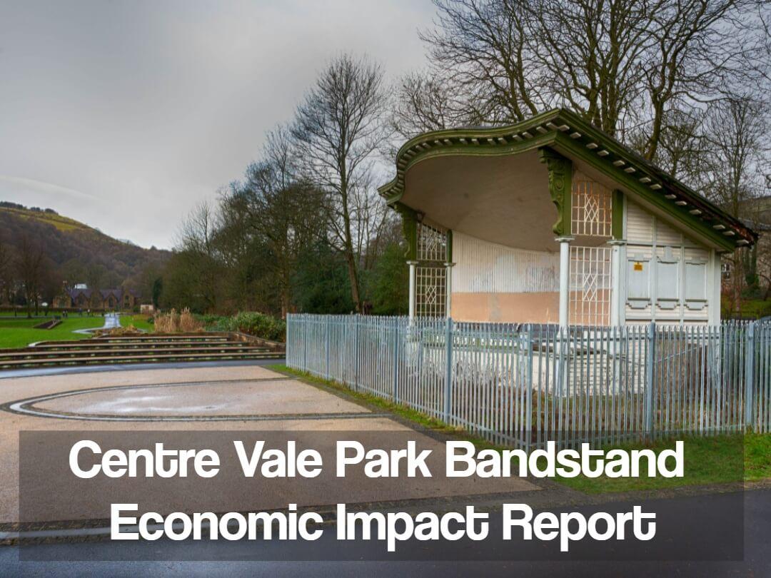 Centre Vale Park Bandstand Economic Impact Report