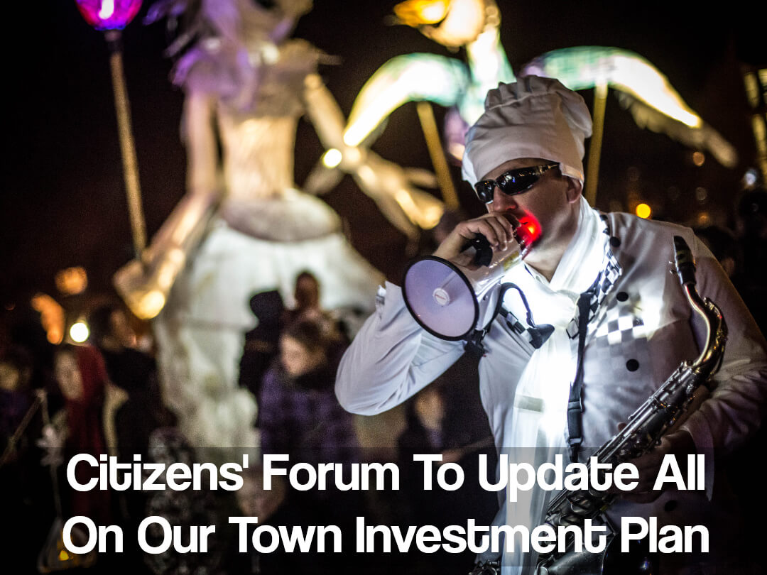 Upcoming Citizens' Forum To Update Community On Our Town Investment Plan
